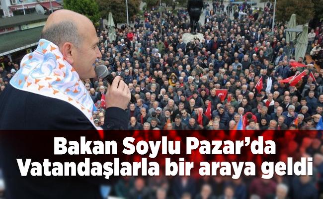Bakan Soylu Pazar'da Vatandaşlarla bir araya geldi