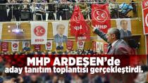MHP ARDEŞEN'de aday tanıtım toplantısı gerçekleştirdi