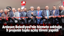 Ardeşen'de 9 proje Törenle açıldı