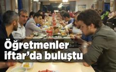 Çamlıhemşin'de görev alan tüm öğretmenler geleneksel iftar programında buluştu