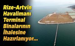 Rize-Artvin Havalimanı Terminal Binalarının İhalesine Hazırlanıyor