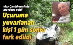 Çamlıhemşin'de araçla uçurumdan yuvarlanan kişi hayatını kaybetti