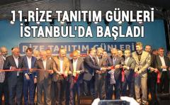 11.Rize Tanıtım Günleri İstanbul'da başladı