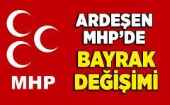 Ardeşen MHP'de Bayrak değişimi oldu