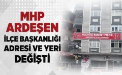 MHP Ardeşen İlçe Başkanlığı Adresi ve Yeri Değişti