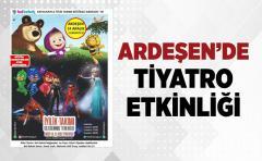 Ardeşen'de Çocuklar için Tiyatro Etkinliği olacak
