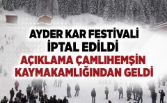 AYDER KAR FESTİVALİ İPTAL EDİLDİ !