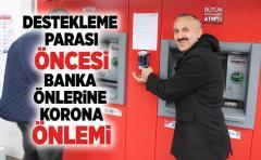 Yaş Çay Parası öncesi ATM önlerine korona önlemi