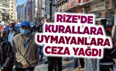 Rize'de Koronavirüs kurallarına uymayanlara ceza yazıldı
