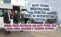 Alpet Petrol müşterilerine ücretsiz araç içi dezenfektanı yapıyor