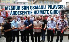 Meşhur Tavuk Pilav lezzeti Ardeşen'de yoğun katılımla açıldı