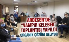 Ardeşen'de Vampir Kelebek Toplantısı yapıldı