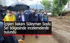 İçişleri Bakanı Süleyman Soylu Sel bölgesinde incelemelerde bulundu