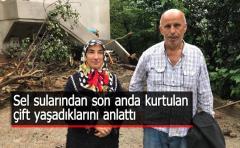 Rize'deki Selden Etkilenen Çift Yaşadıklarını Anlattı