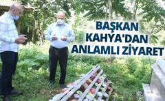 BAŞKAN KAHYA'DAN ANLAMLI ZİYARET