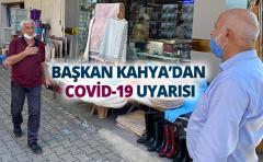 BAŞKAN KAHYA'DAN COVİD-19 UYARISI