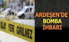 ARDEŞEN'DE BOMBA PANİĞİ