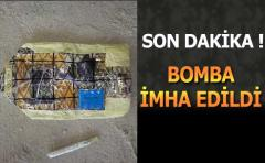 SON DAKİKA! ARDEŞEN'DEKİ BOMBA İMHA EDİLDİ