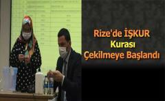 Rize'de İŞKUR Kurası Çekilmeye Başlandı