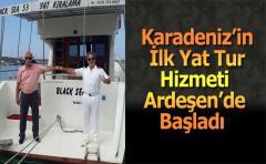 Karadeniz'in İlk Yat Tur Hizmeti Ardeşen'de Başladı