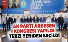 AK Parti Ardeşen İlçe Kongresinde Terzi Yeniden Başkan Seçildi