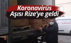 Koronavirüs Aşısı Rize'ye geldi