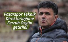 Pazarspor Teknik Direktörlüğüne Ferruh Özgün getirildi.