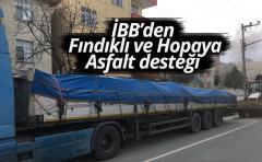 İBB'den Fındıklı ve Hopaya Asfalt desteği