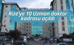 Rize'ye 10'u Uzman ve 25 Tabip Münhal Kadrosu Açıldı