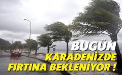 Bugün Karadenizde Fırtına bekleniyor !!