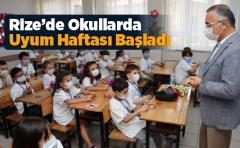 Rize'de Okullarda Uyum Haftası Başladı