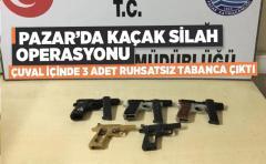 Pazar'da çuval içinde 3 adet kaçak silah ele geçirildi